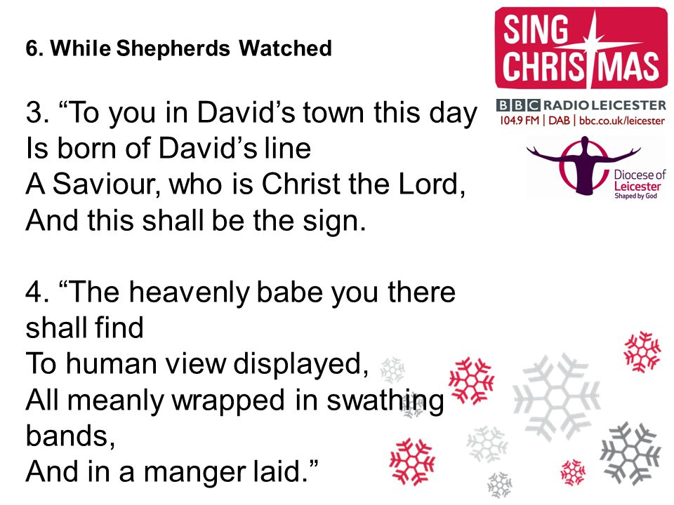 3. To you in David's town this day Is born of David's line