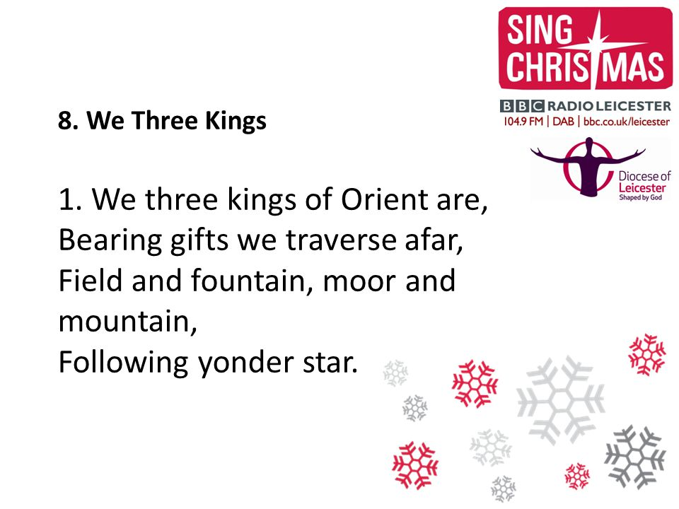 8. We Three Kings 1.