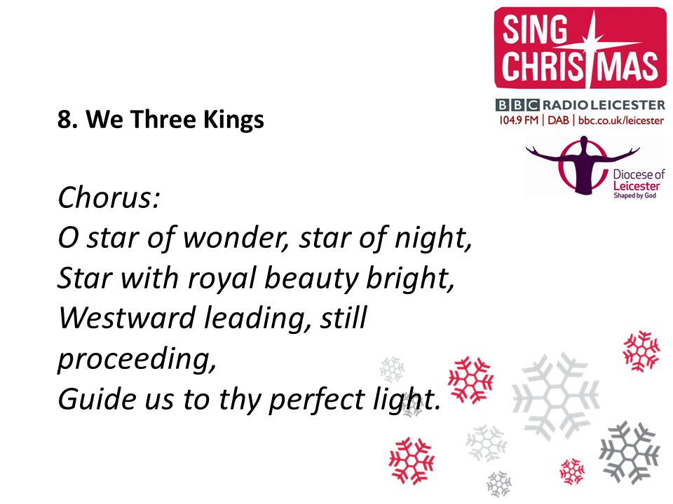 8. We Three Kings Chorus: