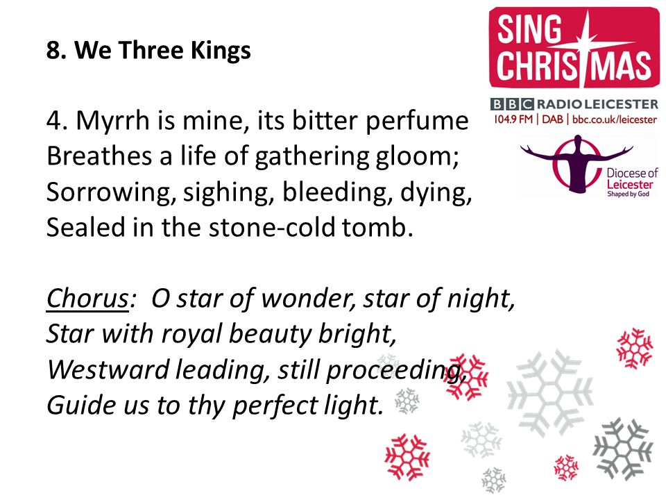 8. We Three Kings