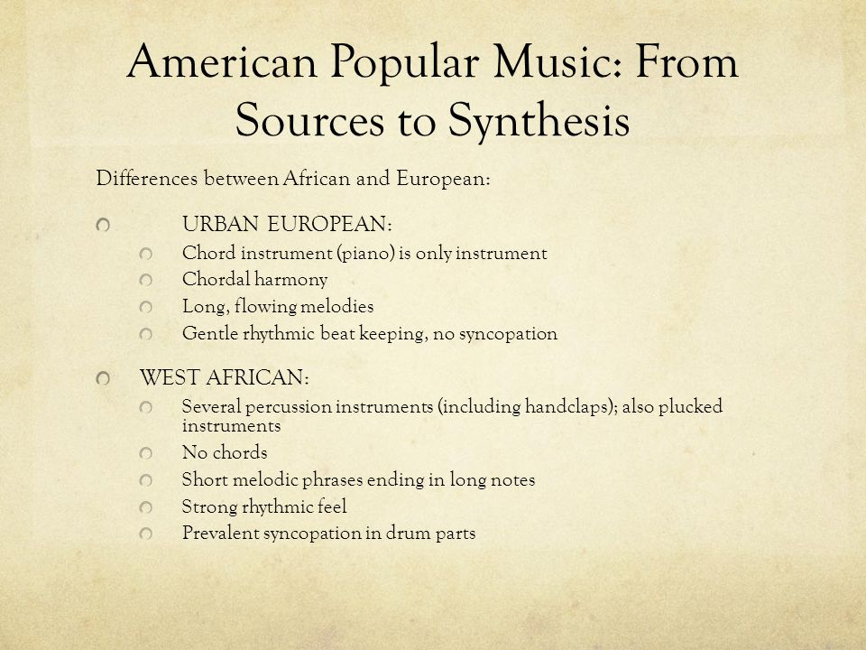 American Popular Music: From Sources to Synthesis