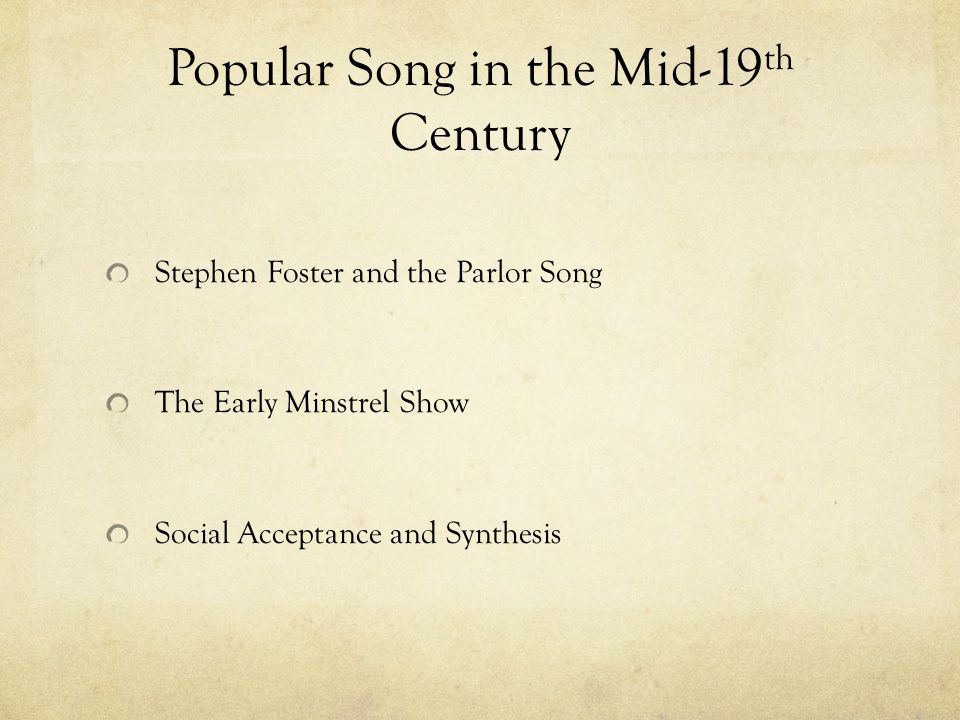 Popular Song in the Mid-19th Century