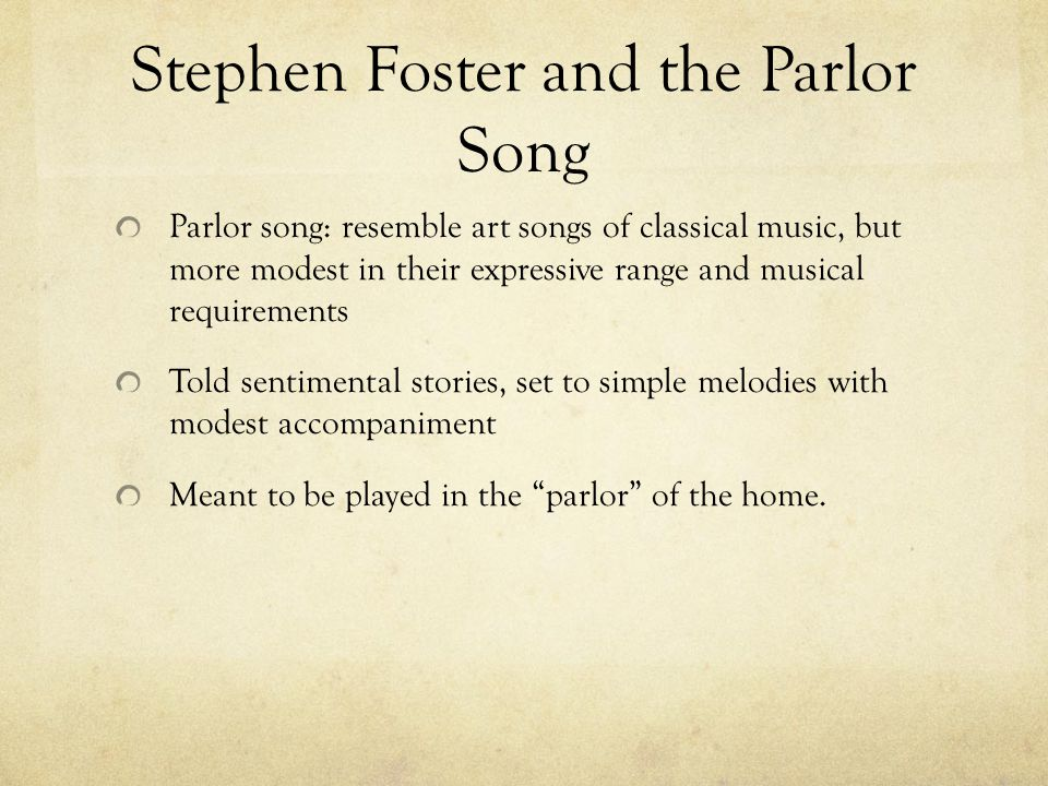 Stephen Foster and the Parlor Song