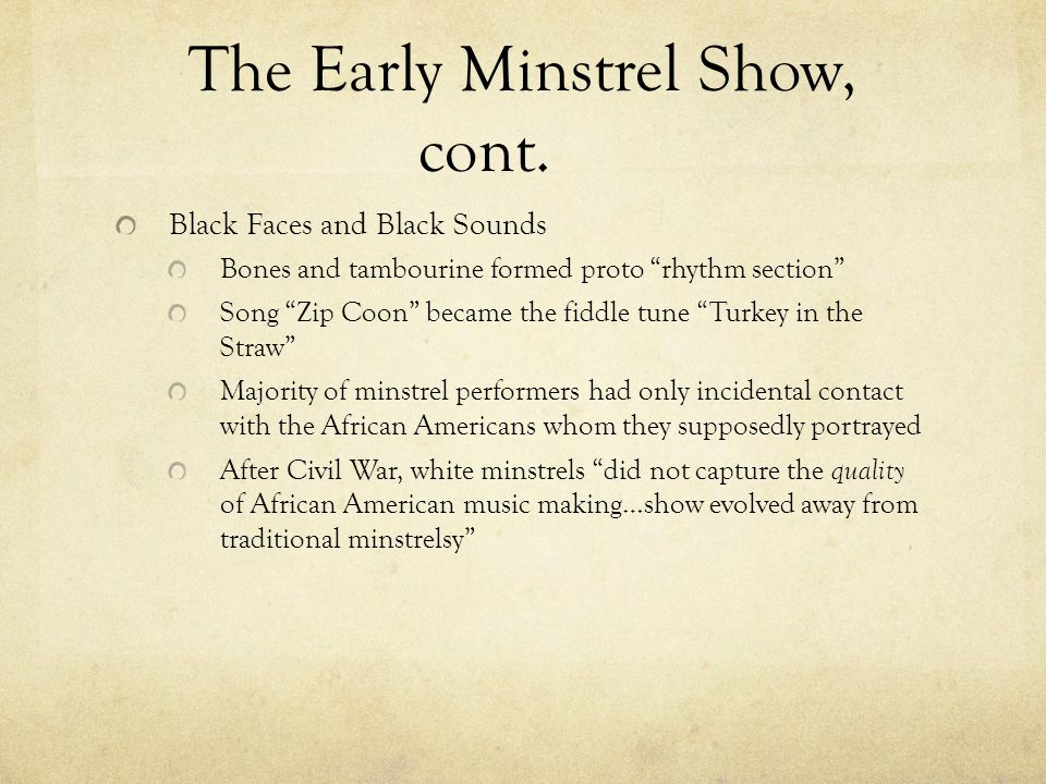 The Early Minstrel Show, cont.