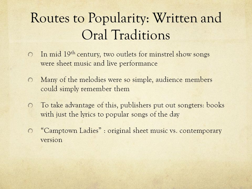 Routes to Popularity: Written and Oral Traditions