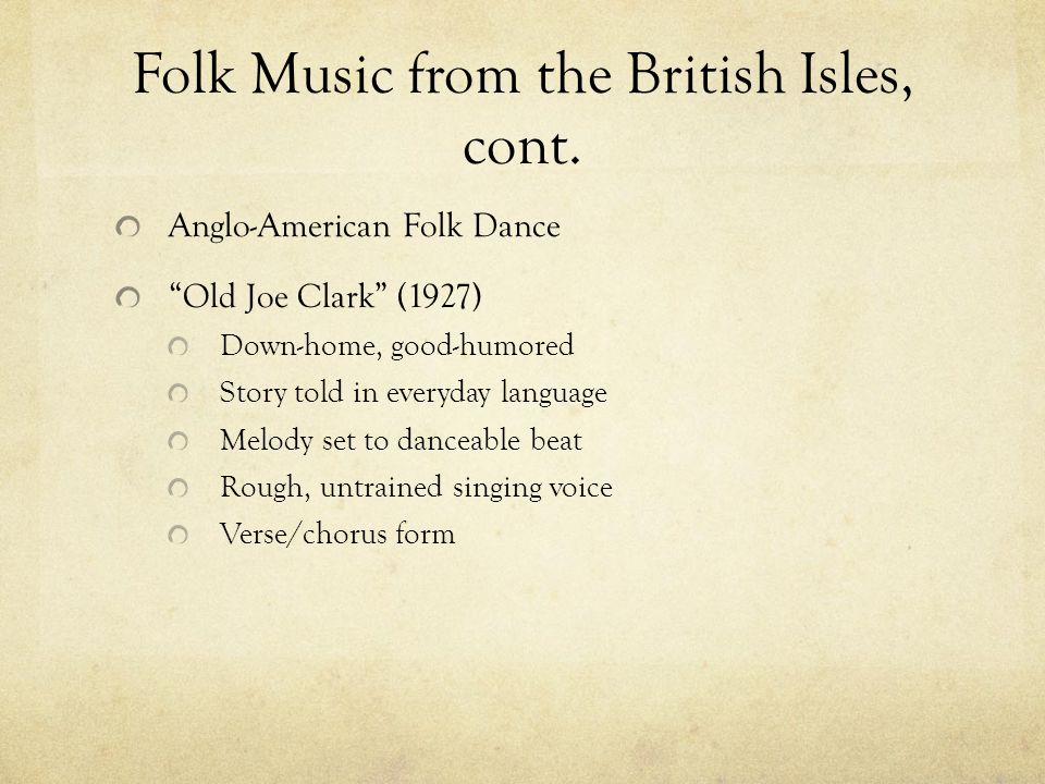 Folk Music from the British Isles, cont.