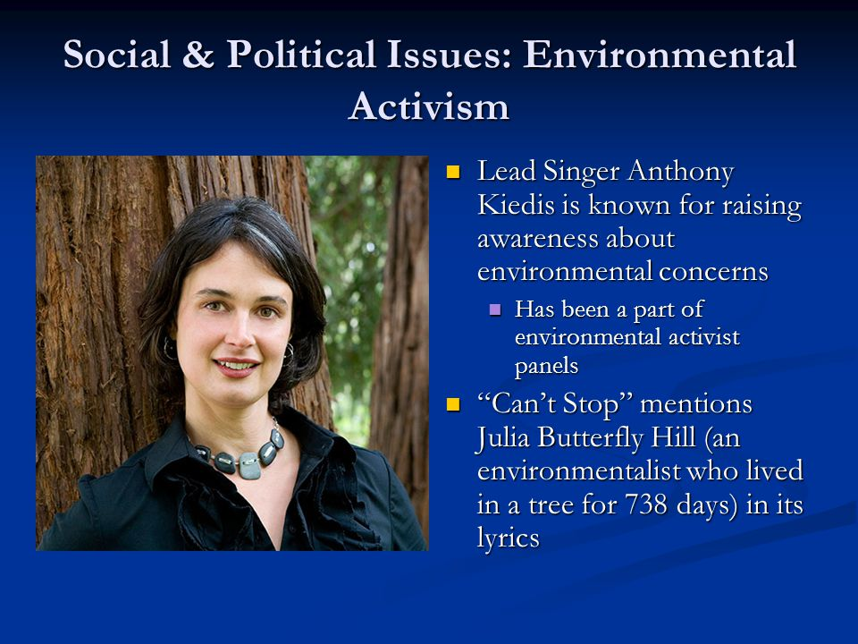 Social & Political Issues: Environmental Activism