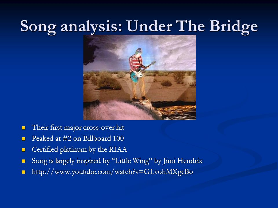 Song analysis: Under The Bridge