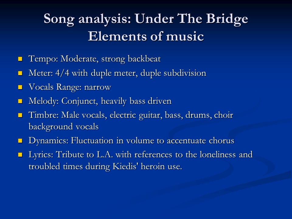 Song analysis: Under The Bridge Elements of music