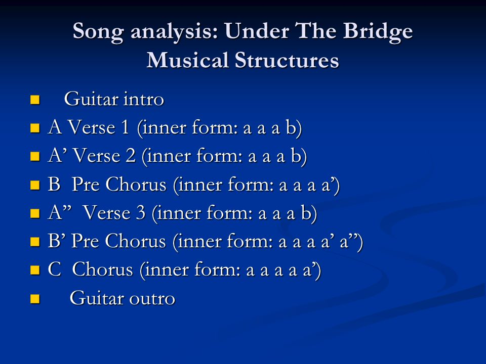 Song analysis: Under The Bridge Musical Structures