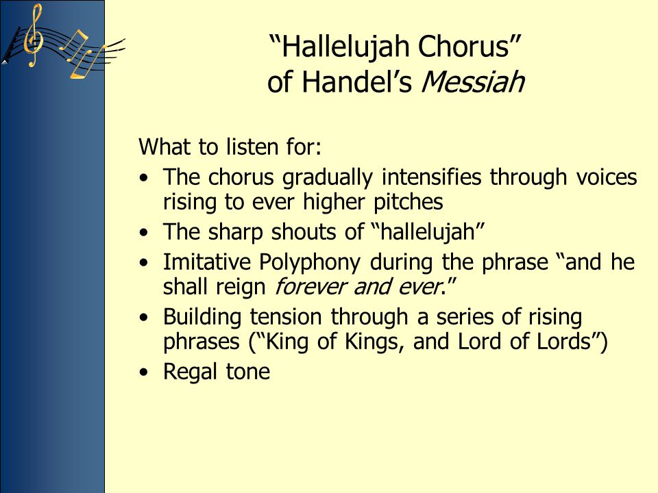 Hallelujah Chorus of Handel's Messiah