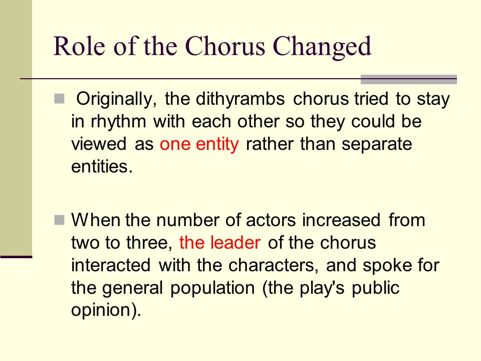 Role of the Chorus Changed