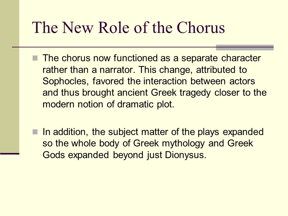 The New Role of the Chorus