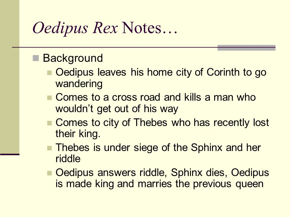Oedipus Rex Notes… Background
