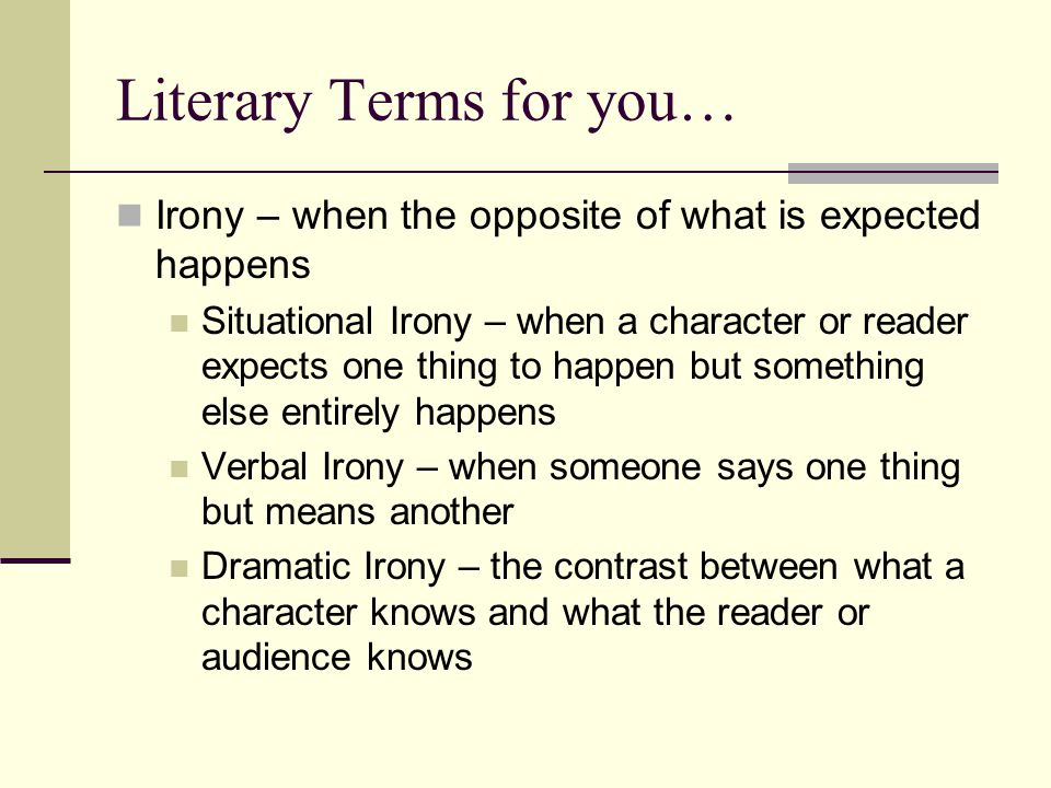 Literary Terms for you…