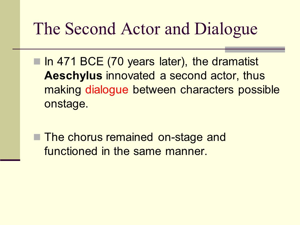 The Second Actor and Dialogue