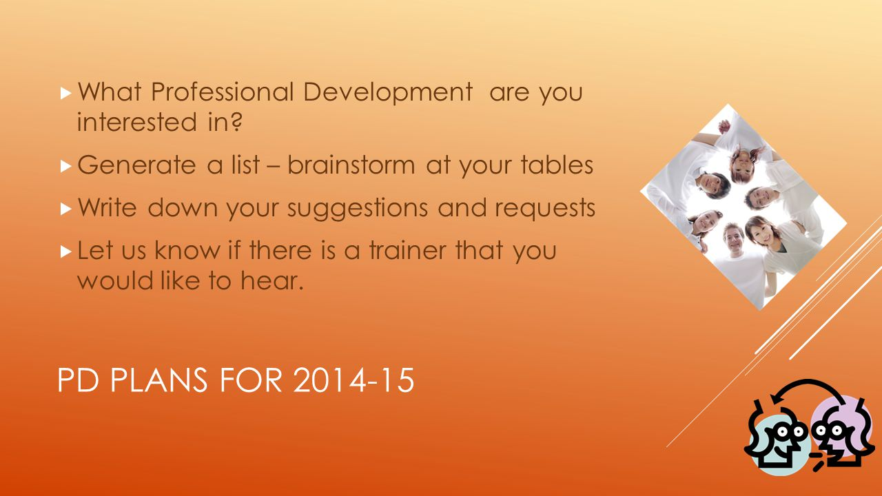 What Professional Development are you interested in