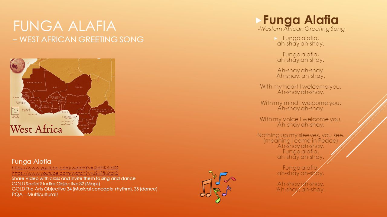 Funga Alafia – West African Greeting Song