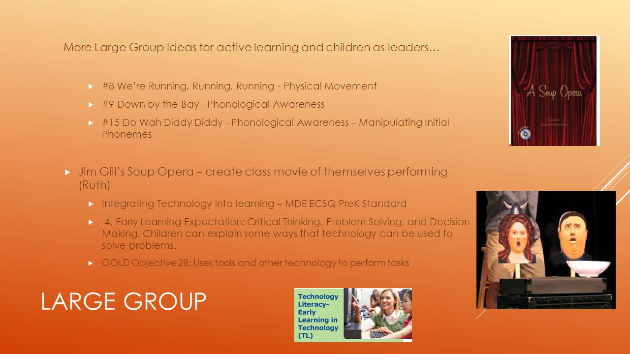 More Large Group Ideas for active learning and children as leaders…