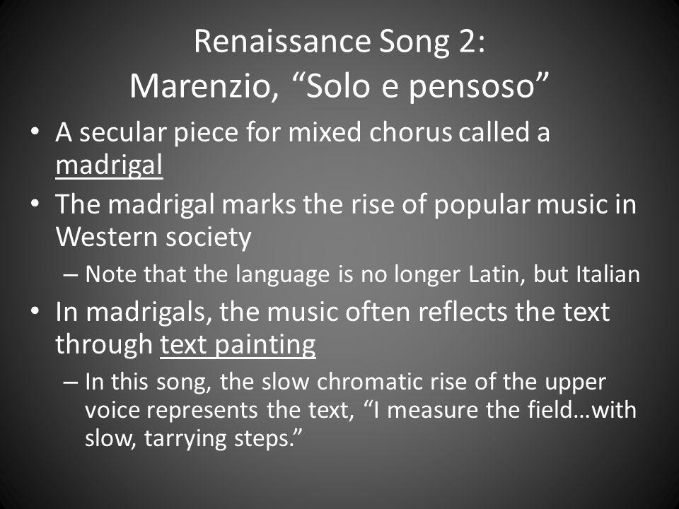 Renaissance Song 2: Marenzio, Solo e pensoso