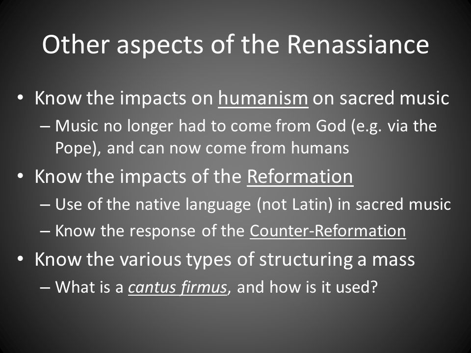 Other aspects of the Renassiance