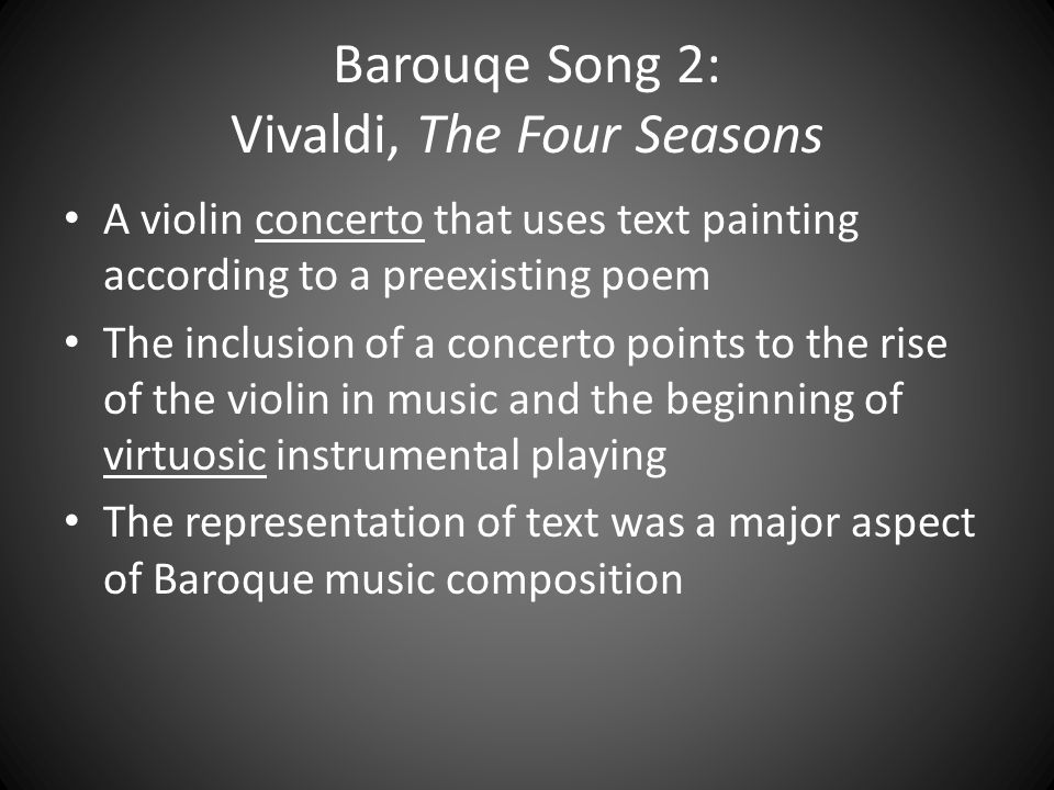 Barouqe Song 2: Vivaldi, The Four Seasons