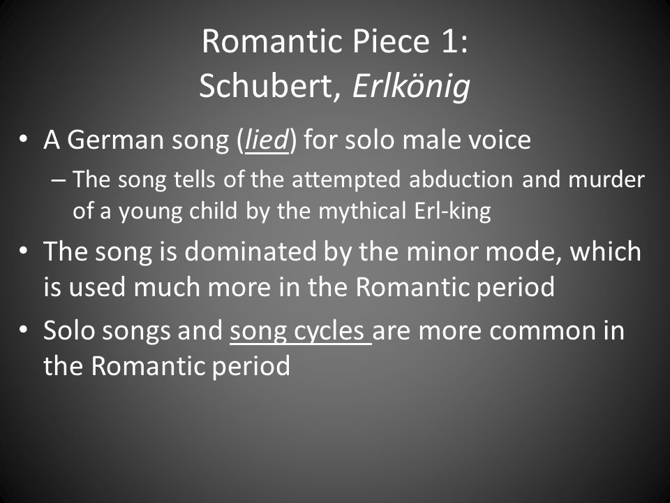 Romantic Piece 1: Schubert, Erlkönig