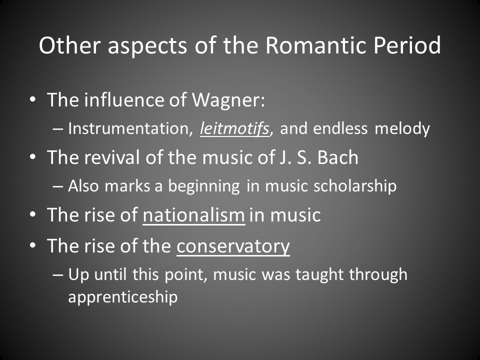 Other aspects of the Romantic Period