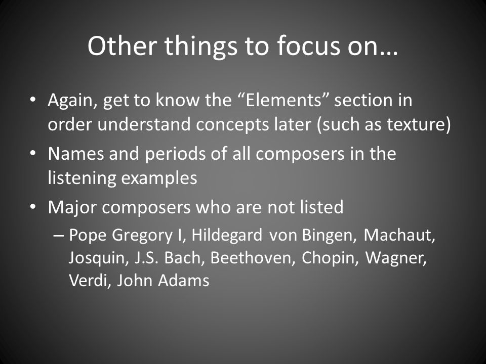 Other things to focus on…