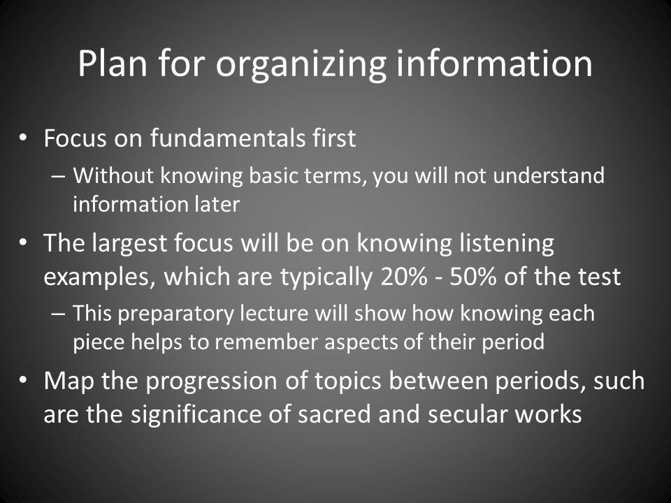 Plan for organizing information