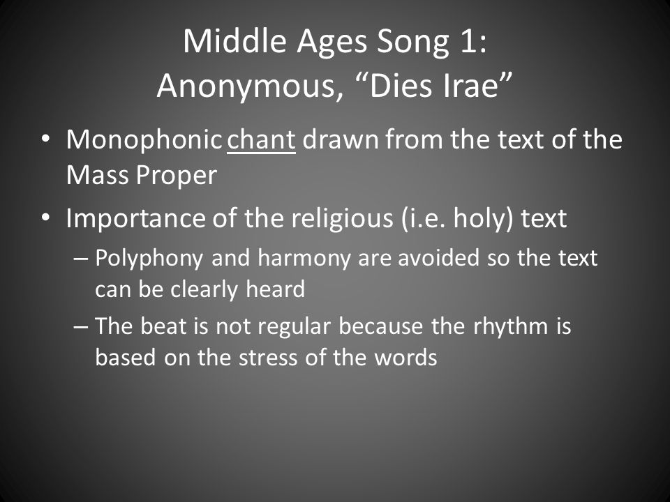 Middle Ages Song 1: Anonymous, Dies Irae