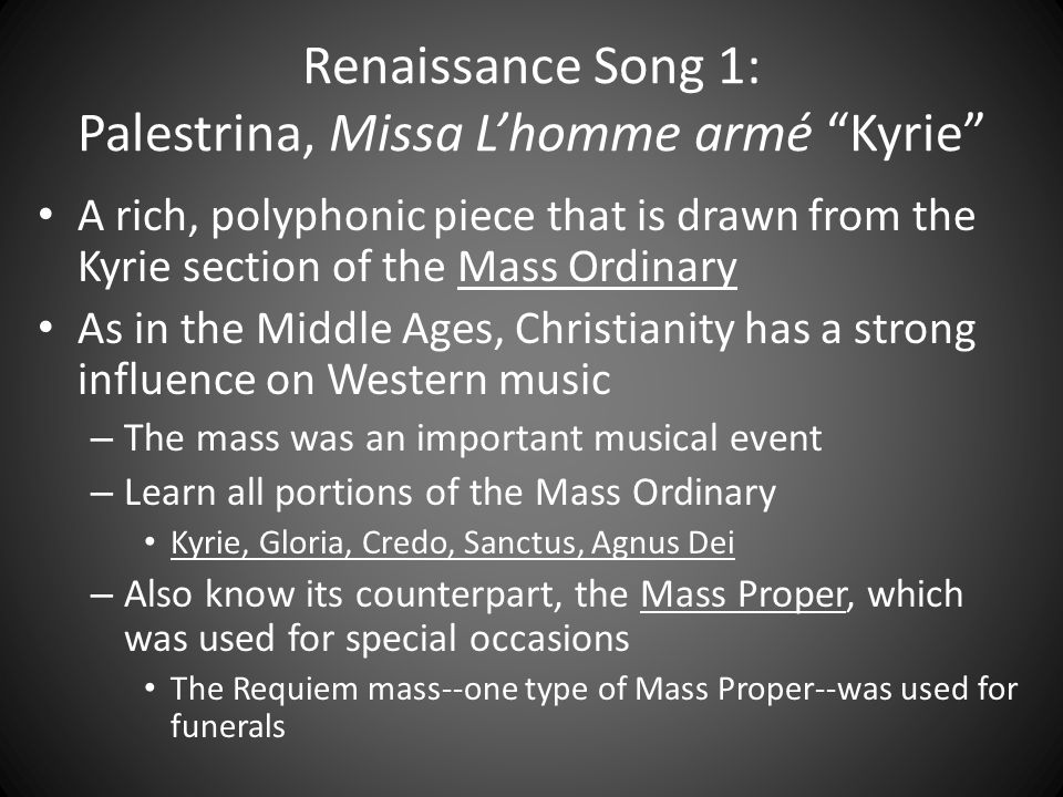 Renaissance Song 1: Palestrina, Missa L'homme armé Kyrie
