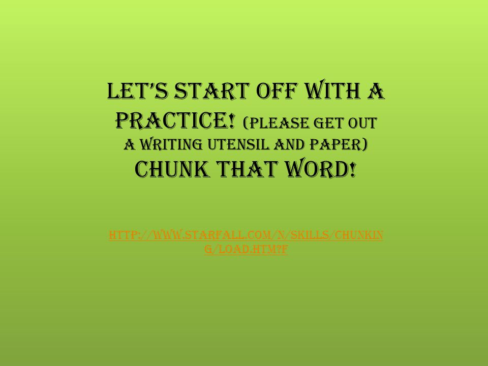 Let's start off with a practice