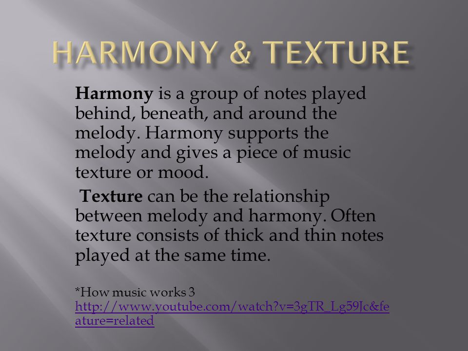Harmony & Texture