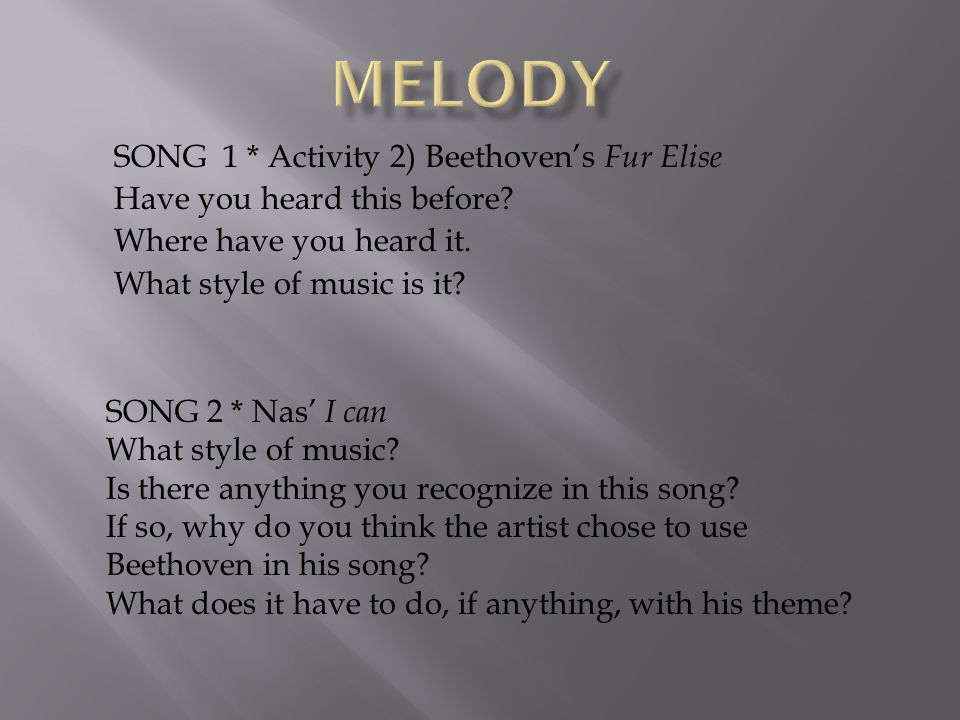 MELODY SONG 1 * Activity 2) Beethoven's Fur Elise