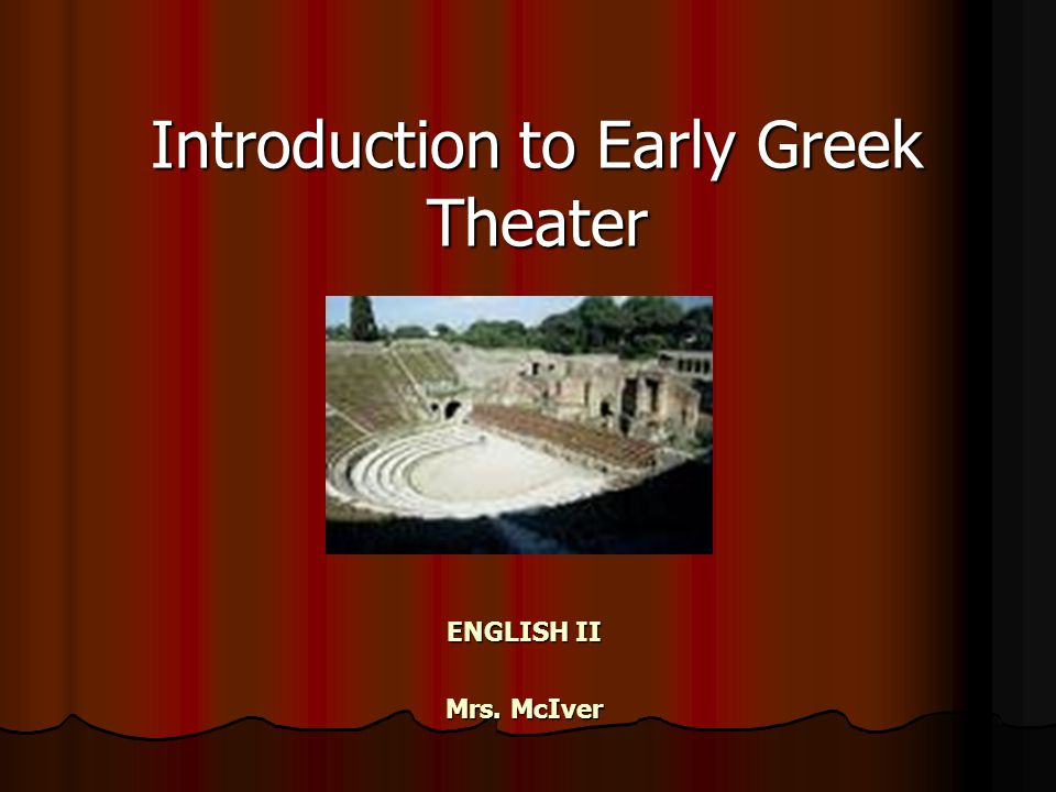 Introduction to Early Greek Theater