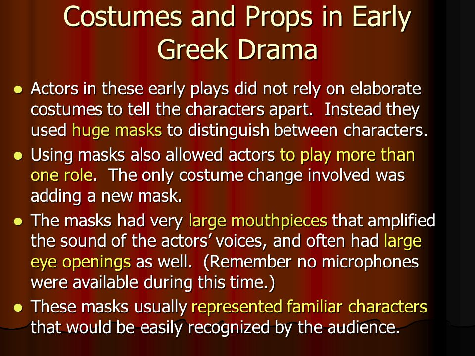 Costumes and Props in Early Greek Drama