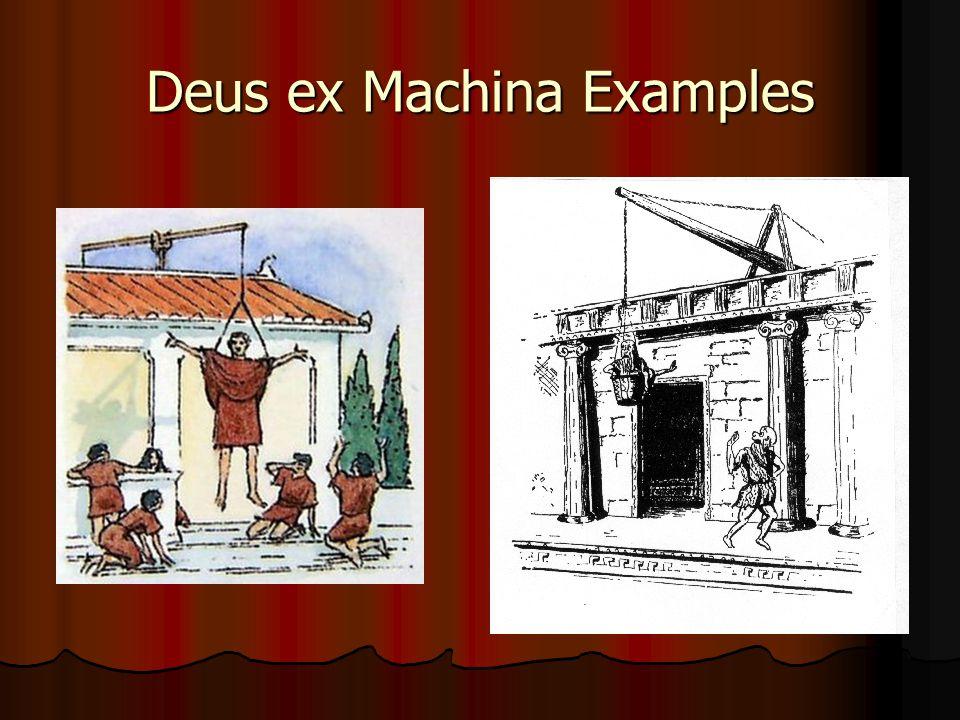 Deus ex Machina Examples