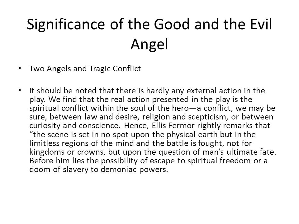 Significance of the Good and the Evil Angel