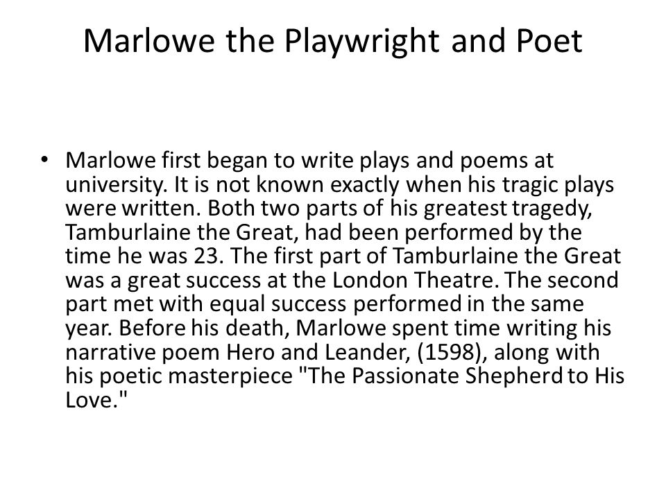 Marlowe the Playwright and Poet