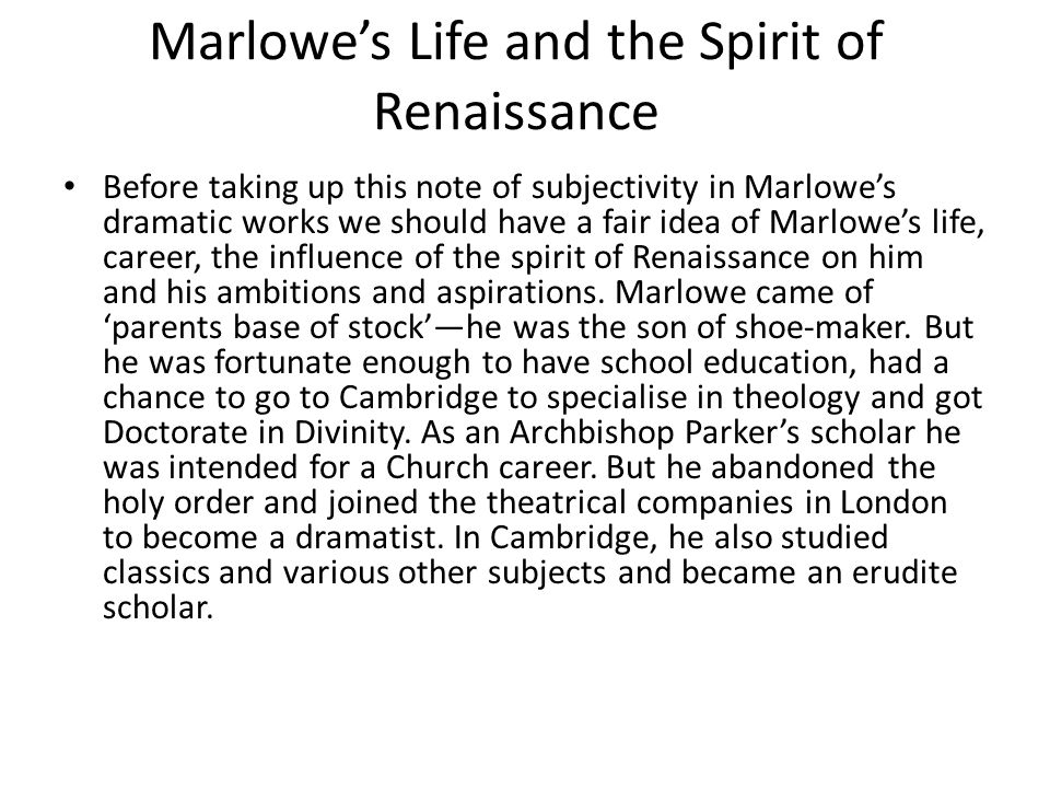 Marlowe's Life and the Spirit of Renaissance
