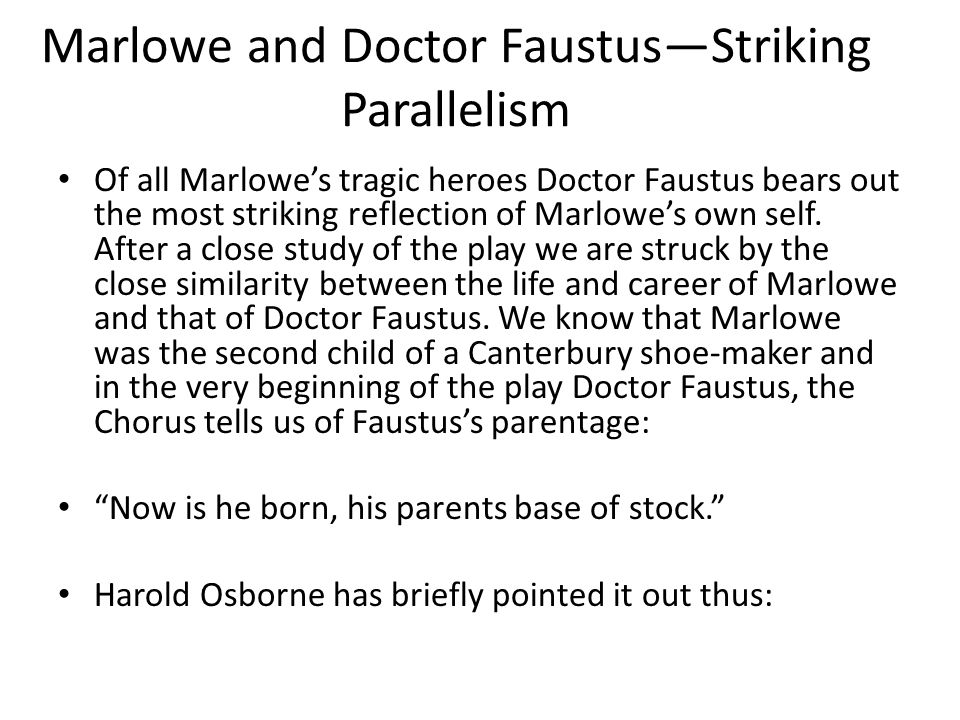 Marlowe and Doctor Faustus—Striking Parallelism