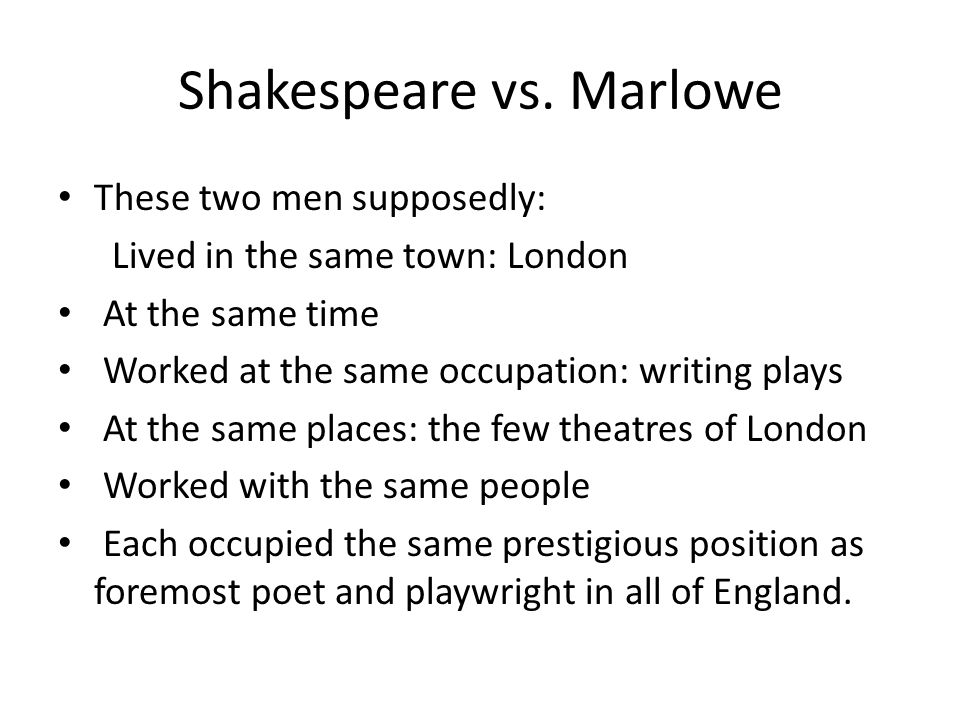 Shakespeare vs. Marlowe
