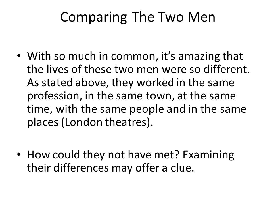 Comparing The Two Men