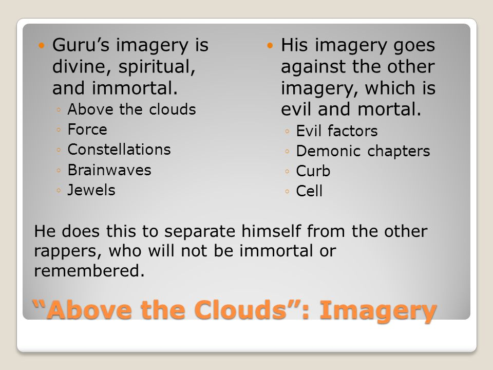 Above the Clouds : Imagery