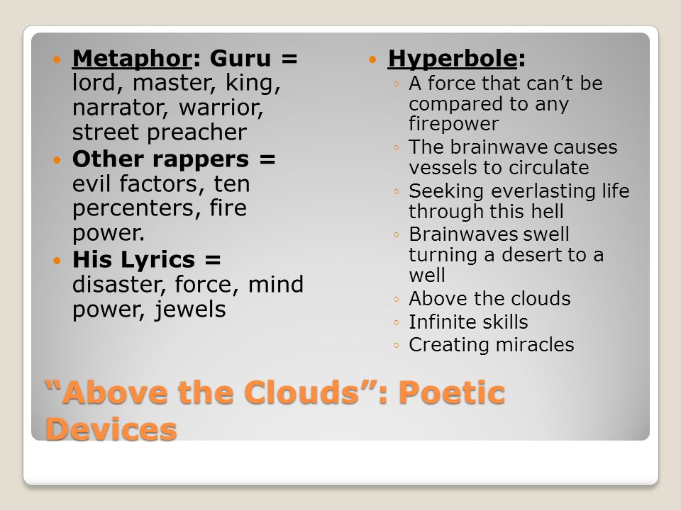 Above the Clouds : Poetic Devices
