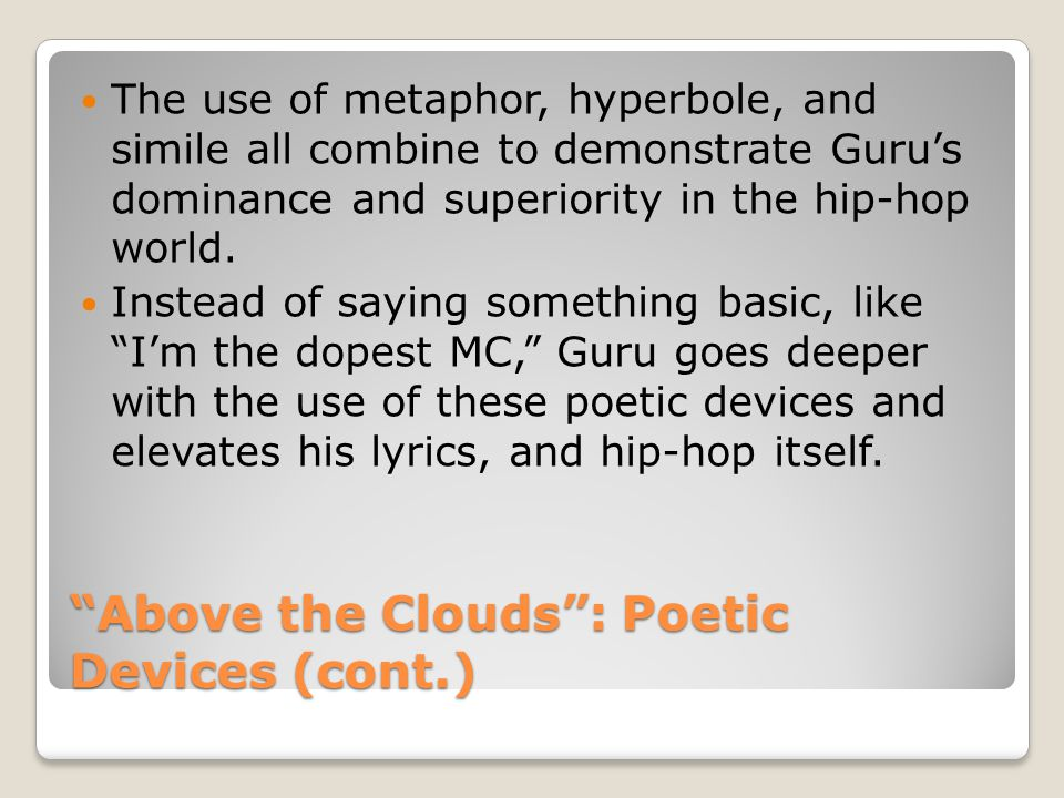 Above the Clouds : Poetic Devices (cont.)