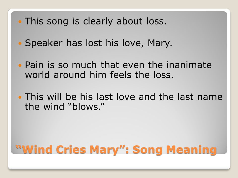 Wind Cries Mary : Song Meaning