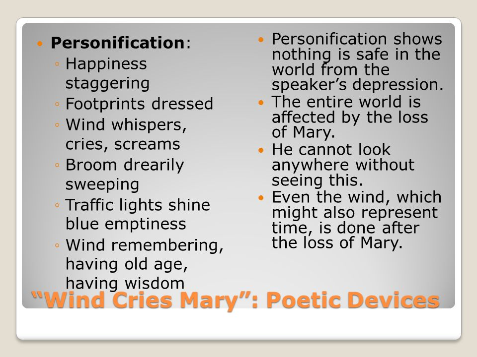 Wind Cries Mary : Poetic Devices