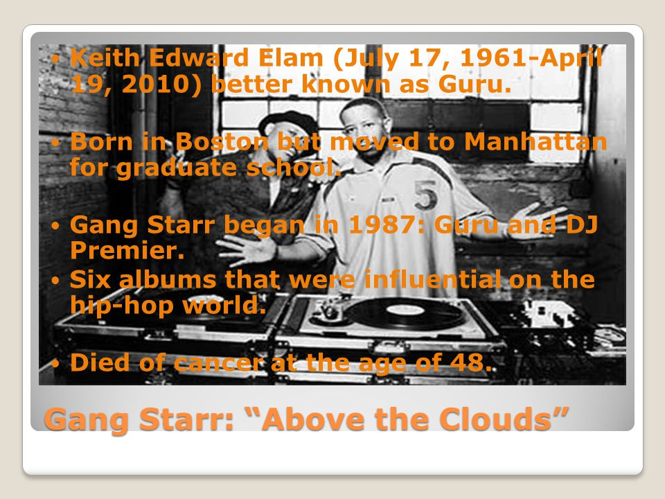 Gang Starr: Above the Clouds